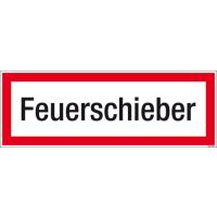Textschild Feuerschieber