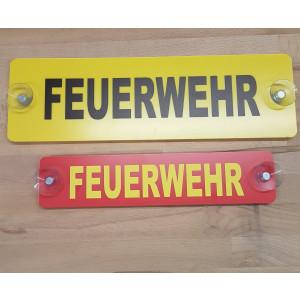 """Warnschild mit Saugnapf """"FEUERWEHR"""""""